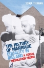 The History of Marriage Equality in Ireland: A Social Revolution Begins (Critical Powers) Cover Image