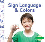 Sign Language & Colors Cover Image