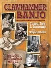 Clawhammer Banjo Tunes, Tips & Jamming Cover Image