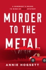 Murder to the Metal (Somebody's Bound to Wind Up Dead Mysteries #2) Cover Image