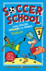 Soccer School Season 3: Where Soccer Explains (Tackles) the World Cover Image
