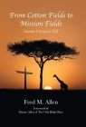 From Cotton Fields to Mission Fields: Stories I Love to Tell Cover Image