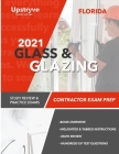 2021 Florida Glass and Glazing Contractor Exam Prep: Study Review & Practice Exams Cover Image