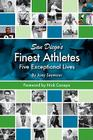 San Diego's Finest Athletes: Five Exceptional Lives Cover Image