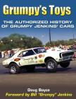 Grumpy's Toys: The Authorized History of Grumpy Jenkins' Cars Cover Image