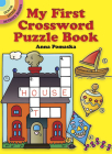 My First Crossword Puzzle Book (Dover Little Activity Books) Cover Image