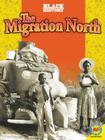 The Migration North (Black History) Cover Image