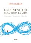Un best seller para toda la vida: Cómo crear y vender obras duraderas Cover Image