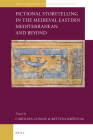 Fictional Storytelling in the Medieval Eastern Mediterranean and Beyond (Brill's Companions to the Byzantine World #1) Cover Image