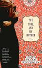 The Turk and My Mother: A Novel Cover Image