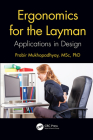 Ergonomics for the Layman: Applications in Design Cover Image