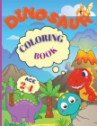 Dinosaur Coloring Book: My Busy Book Good Dinosaur is an Amazing Dinosaur Coloring Book for Kids ages 2-4, Boys, Girls, Preschool & Kindergart Cover Image