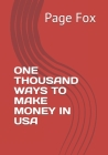 One Thousand Ways to Make Money in USA Cover Image