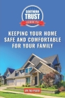 Southern Trust Guide to Keeping Your Home Safe and Comfortable for Your Family Cover Image