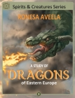 A Study of Dragons of Eastern Europe Cover Image