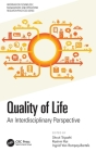Quality of Life: An Interdisciplinary Perspective Cover Image
