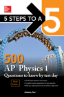 5 Steps to a 5: 500 AP Physics 1 Questions to Know by Test Day, Third Edition Cover Image