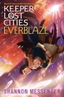 Everblaze (Keeper of the Lost Cities #3) Cover Image
