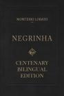 Negrinha - Centenary Bilingual Edition: & the 1920 first edition facsimile Cover Image