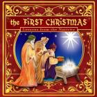 The First Christmas: Lessons from the Nativity Cover Image