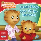 Daniel Feels One Stripe Nervous: Includes Strategies to Cope with Feeling Worried (Daniel Tiger's Neighborhood) Cover Image