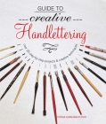 Guide to Creative Handlettering: Over 20 step-by-step projects & creative techniques Cover Image