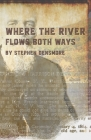 Where the River Flows Both Ways  Cover Image