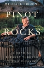 Pinot Rocks: A Winding Journey through Intense Elegance Cover Image