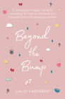 Beyond the Bump: A Clinical Psychologist's Guide to Navigating the Mental, Emotional and Physical Turmoil of Becoming a Mother Cover Image