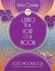 Living by the Light of the Moon: 2020 Moon Book Cover Image