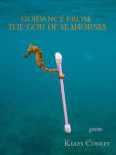 Guidance from the God of Seahorses Cover Image