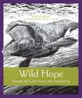 Wild Hope: Stories for Lent from the Vanishing Cover Image