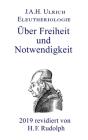 Eleutheriologie: oder Über Freiheit und Notwendigkeit Cover Image