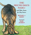 The Hound Dog's Haiku: and Other Poems for Dog Lovers Cover Image