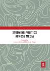 Studying Politics Across Media Cover Image