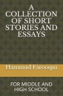 A Collection of Short Stories and Essays: For Middle and High School Cover Image
