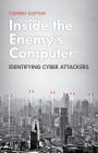 Inside the Enemy's Computer: Identifying Cyber Attackers Cover Image