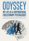 Odyssey: My Life as a Controversial Evolutionary Psychologist Cover Image