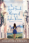 The Secret French Recipes of Sophie Valroux Cover Image