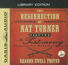 The Resurrection of Nat Turner, Part 2: The Testimony (Library Edition): A Novel Cover Image
