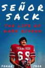 Señor Sack: The Life of Gabe Rivera Cover Image