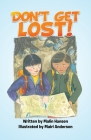 Don't Get Lost! Cover Image