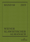 Wiener Slawistischer Almanach Band 84/2019: Language Policies in the Light of Antidiscrimination and Political Correctness Cover Image