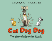 Cat Dog Dog: The Story of a Blended Family Cover Image