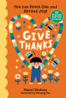 Give Thanks: You Can Reach Out and Spread Joy! 50 Gratitude Activities & Games Cover Image