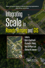 Integrating Scale in Remote Sensing and GIS Cover Image
