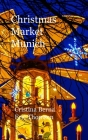 Christmas Market Munich: Hardcover Cover Image