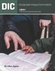 Discipulado Integral Comunitario: Libro I: Porciones para la vida Cover Image