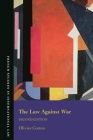 The Law Against War: The Prohibition on the Use of Force in Contemporary International Law (French Studies in International Law) Cover Image