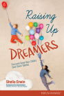 Raising Up Dreamers: Find and Grow Your Child's God-Given Talents Cover Image